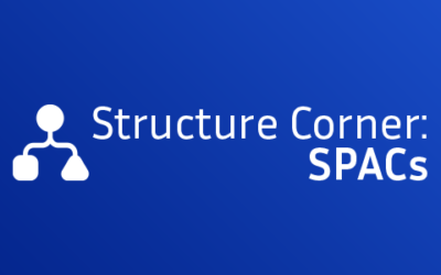 Structure Corner Spotlight: SPACs